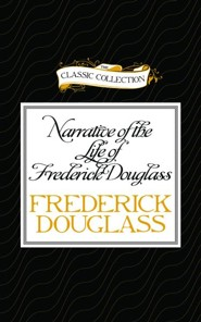 Narrative of the Life of Frederick Douglass: An American Slave - Unabridged audio book on CD  -     Narrated By: Walter Covell     By: Frederick Douglass