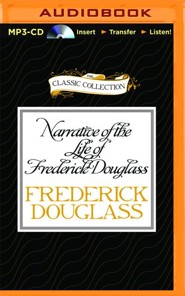 Narrative of the Life of Frederick  Douglass: An American Slave - Unabridged audio book on MP3-CD