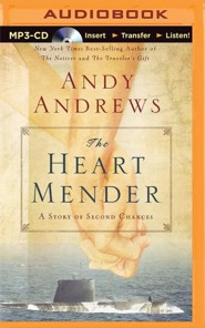 The Heart Mender Unabridged MP3-CD   -     By: Andy Andrews