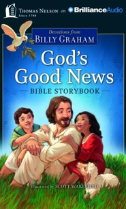 God's Good News Bible Storybook - unabridged audio book on CD  -     By: Billy Graham
