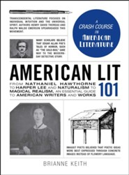 American Lit 101  -     By: Brianne Keith