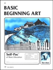 Beginning Art Self-Pac 77, Grades 7 & 8