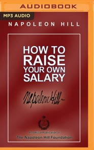 How to Raise Your Own Salary - unabridged audio book on MP3-CD
