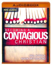 Becoming a Contagious Christian: Be Who You Already Are - unabridged audio book on MP3-CD