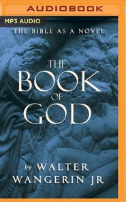 The Book of God: The Bible as a Novel - unabridged audio book on MP3-CD