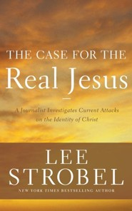 The Case for the Real Jesus: A Journalist Investigates Current Attacks on the Identity of Christ - unabridged audio book on CD