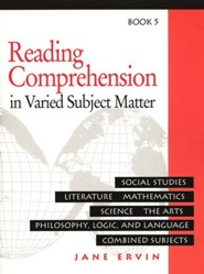 Reading Comprehension in Varied Subject Matter, Book 5, Grade 7