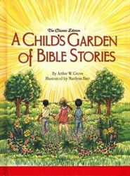 A Child's Garden of Bible Stories