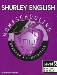 Shurley English Level 6 Practice Booklet