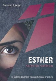 Esther: Silent but sovereign