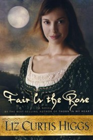 Fair Is the Rose, Lowlands of Scotland Series #2