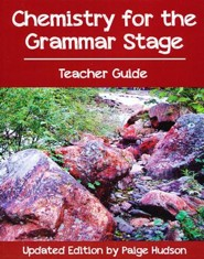 Chemistry for the Grammar Stage, Teachers Guide