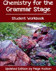 Chemistry for the Grammar Stage Student Guide