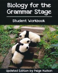 Biology for the Grammar Stage Student Workbook