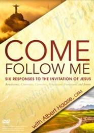 Come, Follow Me: Six Responses to the Call of Jesus