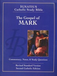 The Gospel According to Mark -  The Ignatius Catholic Study Bible