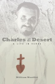 Charles of the Desert: A Novel in Verse
