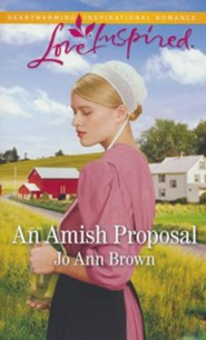 An Amish Proposal (Stoltzfus Family book #6)