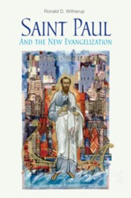 Saint Paul and the New Evangelization - eBook  -     By: Ronald D. Witherup
