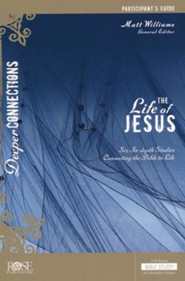 The Life of Jesus: Participant Guide