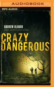 Crazy Dangerous - unabridged audio book on MP3-CD  -     Narrated By: Nick Podehl     By: Andrew Klavan