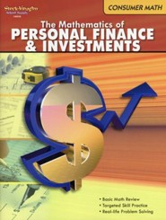Consumer Math: The Mathematics of Personal Finance and Investments