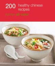 200 Healthy Chinese Recipes  -