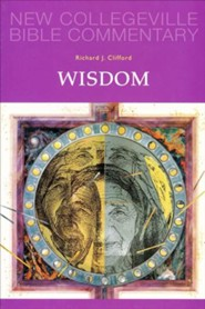 Wisdom: New Collegeville Bible Commentary