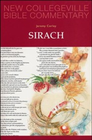 Sirach: New Collegeville Bible Commentary, Vol. 21
