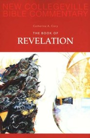 The Book of Revelation: New Collegeville Bible Commentary