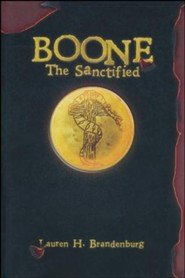 Boone: The Sanctified