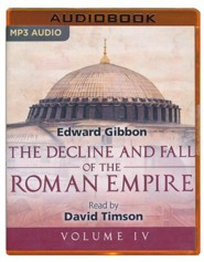 The Decline and Fall of the Roman Empire, Volume IV - unabridged audio book on MP3-CD