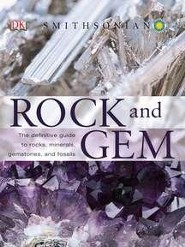 Rock and Gem  -     By: Ronald L. Bonewitz