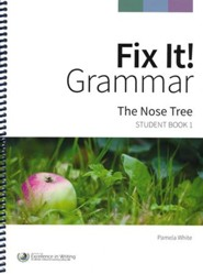 Fix It! Grammar Student Book 1: The Nose Tree (Grades 3-12)