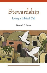 Stewardship: Living a Biblical Call