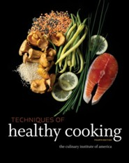 Techniques of Healthy Cooking  -