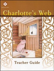 Charlotte's Web, Literature Guide 3rd Grade, Teacher's Edition