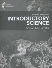 Science Shepherd Introductory Science Answer Key Level B