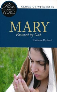 Mary, Favored by God