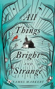 All Things Bright and Strange - unabridged edition on CD