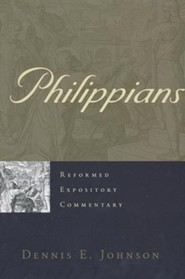 Philippians: Reformed Expository Commentary [REC]