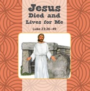 Jesus Died and Lives for Me/Jesus Is Alive Flip Book  -     By: Donna Bobb
