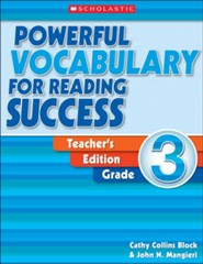 Powerful Vocabulary for Reading Success: Teacher Edition Grade 3  -     By: Cathy Collins Block, John Mangieri