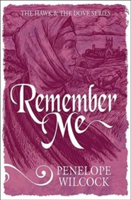 Remember Me: The Hawk and the Dove Series, #6