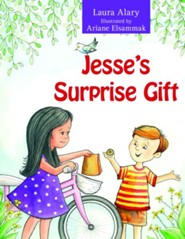 Jesse's Surprise Gift  -     By: Laura Alary     Illustrated By: Ariane Elsammak
