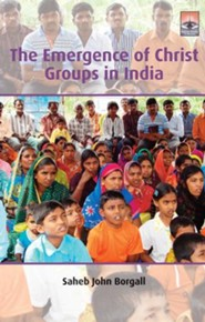 The Emergence of Christ Groups in India: The Case of Karnatake State