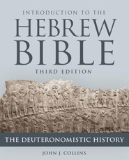 Introduction to the Hebrew Bible: The Deuteronomistic History, Third Edition