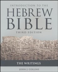 Introduction to the Hebrew Bible: The Writings, Third Edition