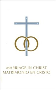 Marriage in Christ/Matrimonio del Cristo: Bilingual Edition/ Edicion Bilingue