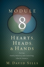 Hearts, Heads, and Hands Module 8